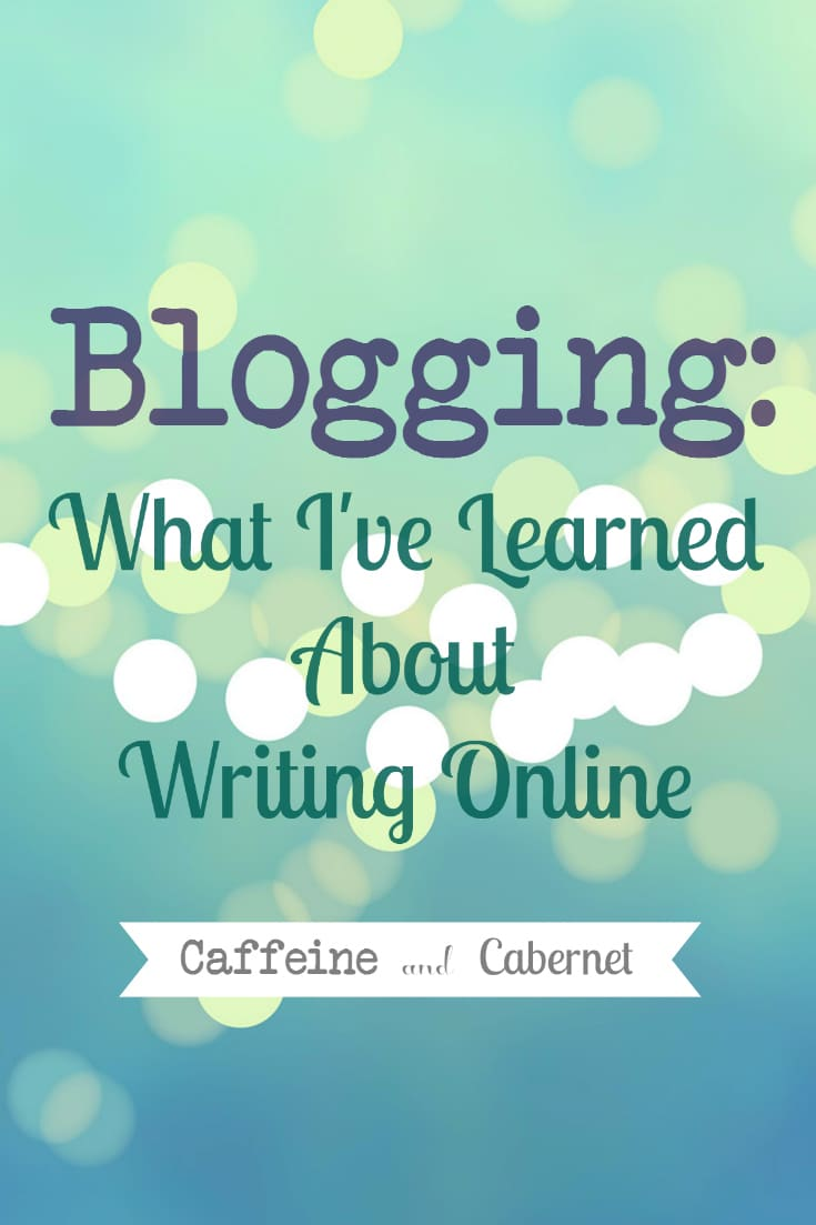 Blogging What I've Learned About Writing Online