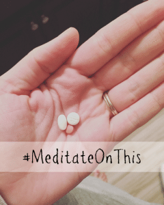 #MeditateOnThis: Why Talking About Medication Matters