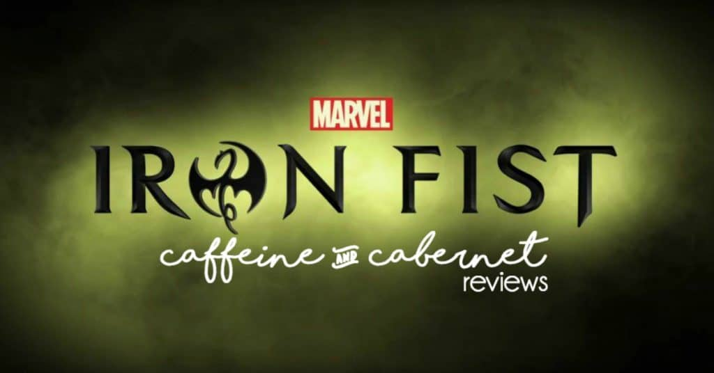 Talk to the Hand: A Netflix-Marvel Iron Fist Review